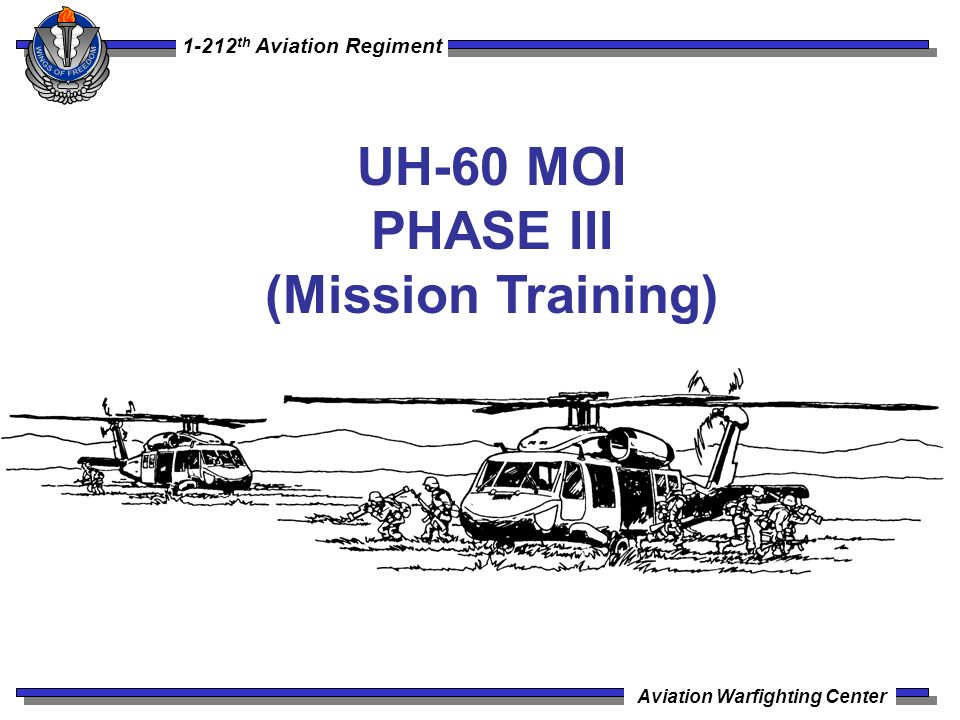 UH-60 MOI PHASE III (Mission Training)