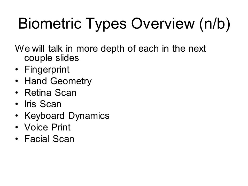 Biometric Types Overview (n/b)