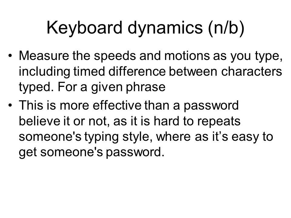 Keyboard dynamics (n/b)