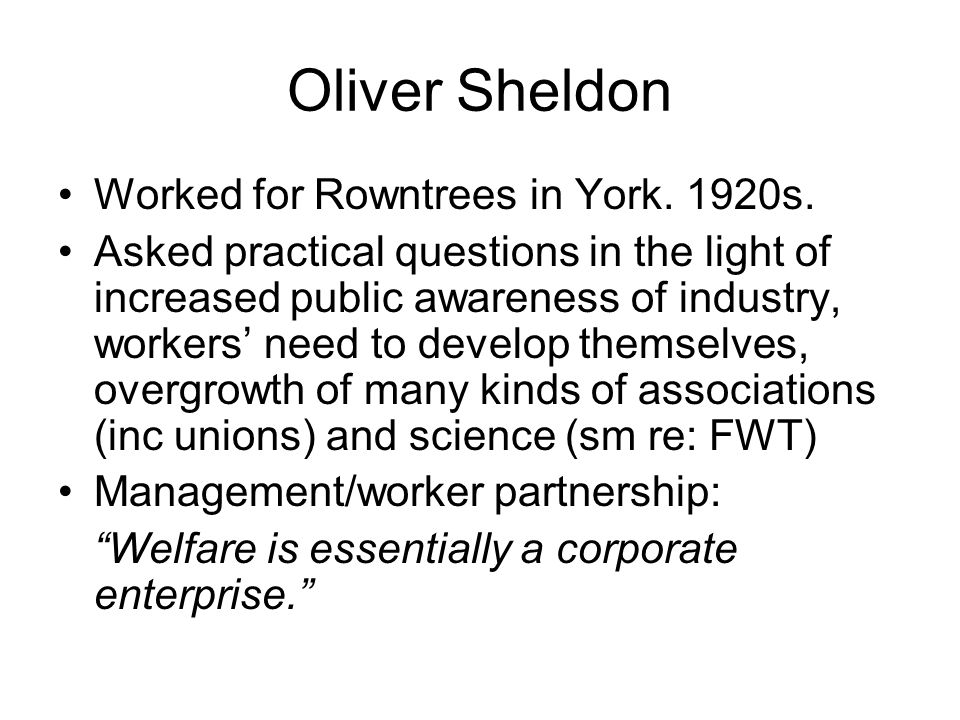 Oliver Sheldon Worked for Rowntrees in York. 1920s.