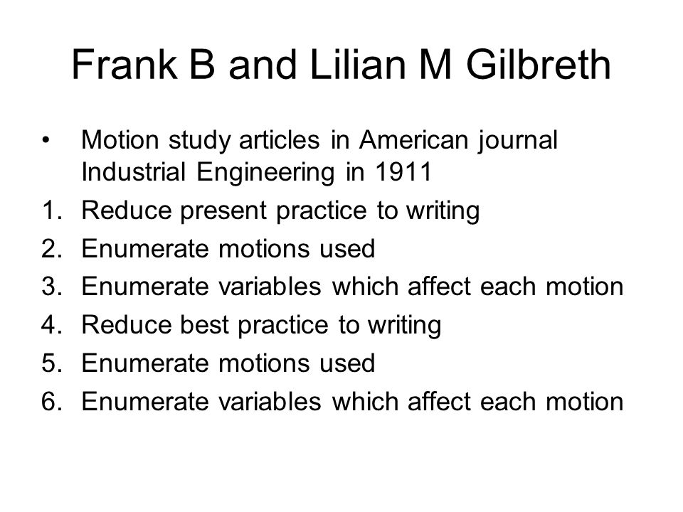 Frank B and Lilian M Gilbreth