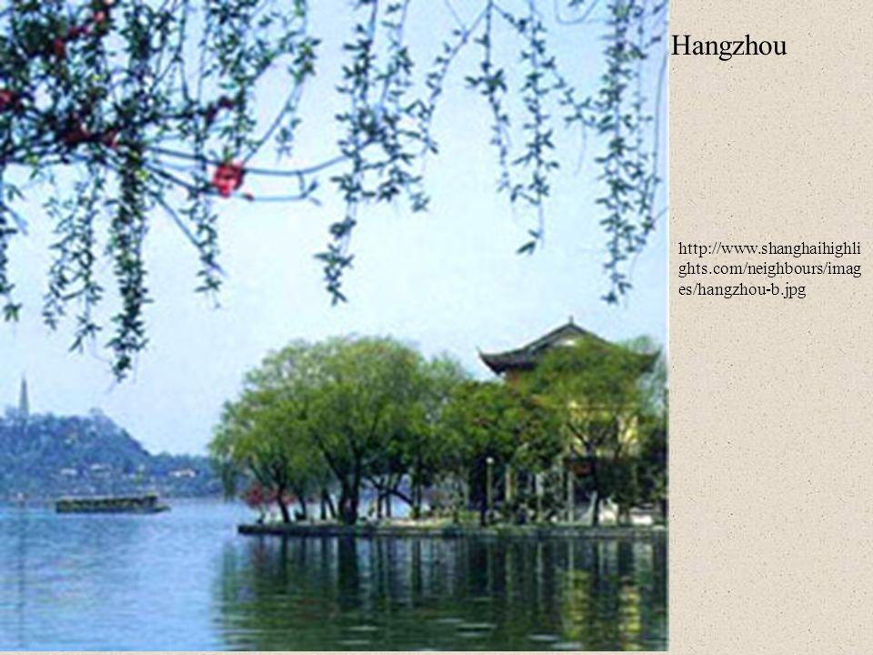 Hangzhou http://www.shanghaihighlights.com/neighbours/images/hangzhou-b.jpg