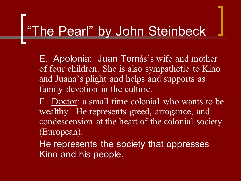 The Pearl Greed As A Destructive Force Essay The Pearl By John Steinbeck Essay Sample