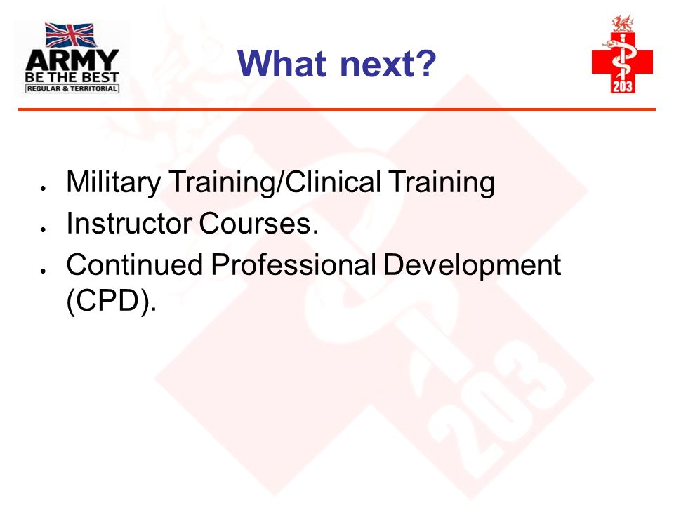 What next Military Training/Clinical Training Instructor Courses.