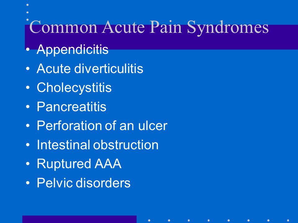 Common Acute Pain Syndromes
