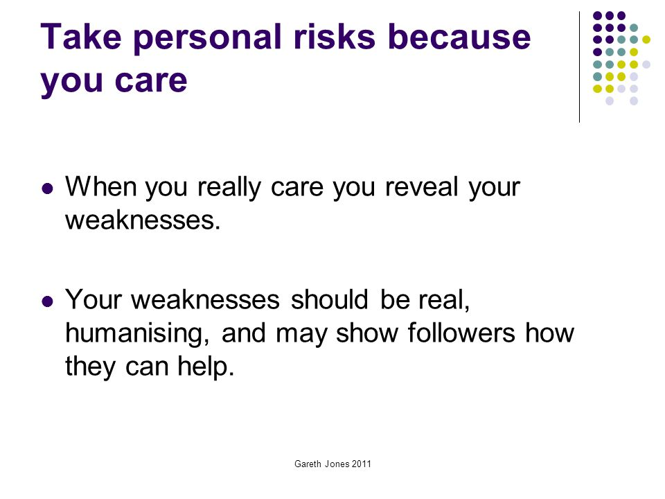 Take personal risks because you care