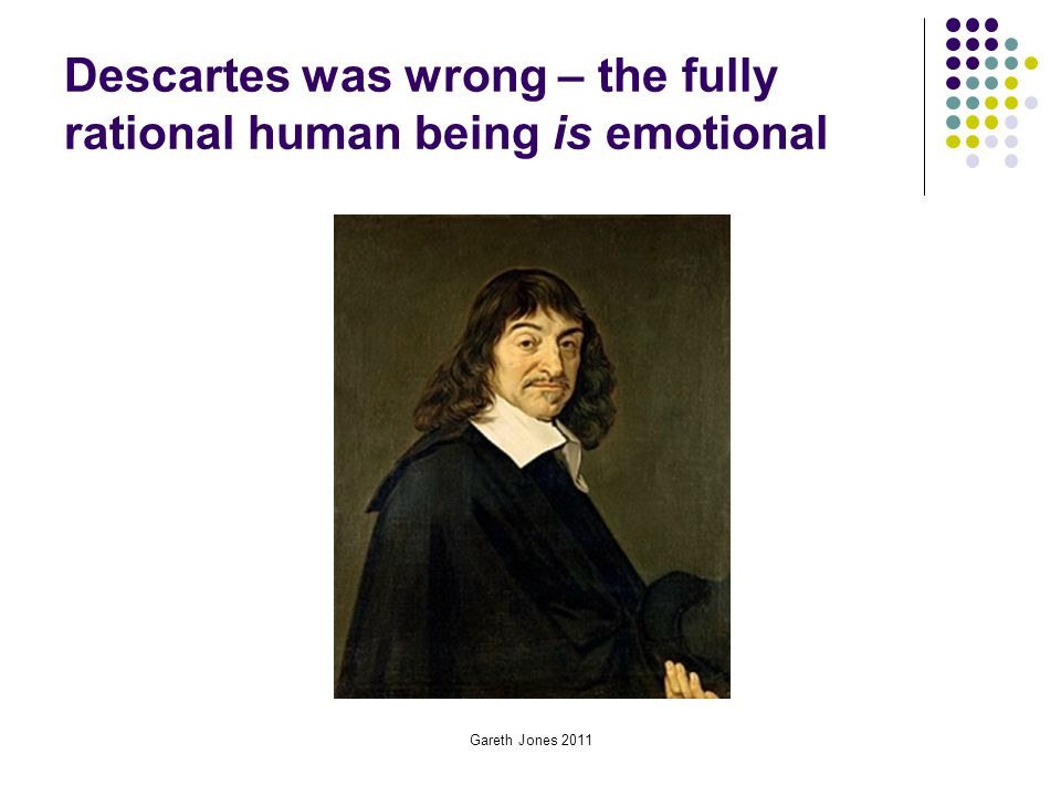 Descartes was wrong – the fully rational human being is emotional