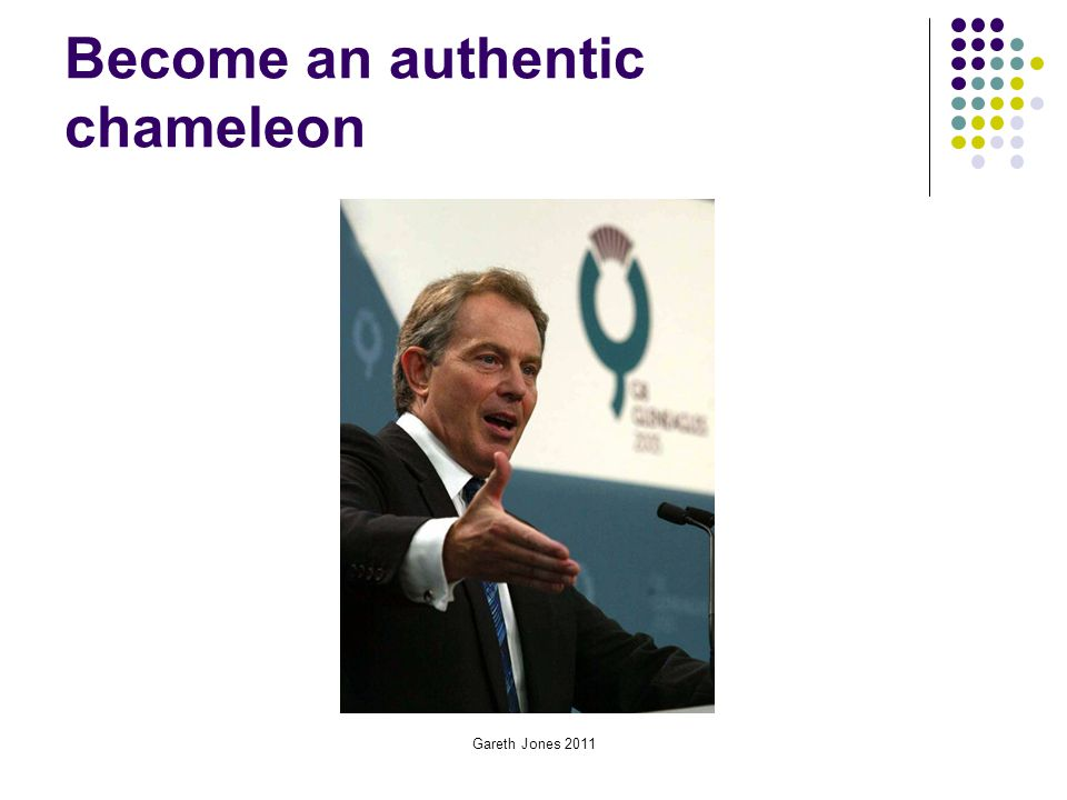 Become an authentic chameleon