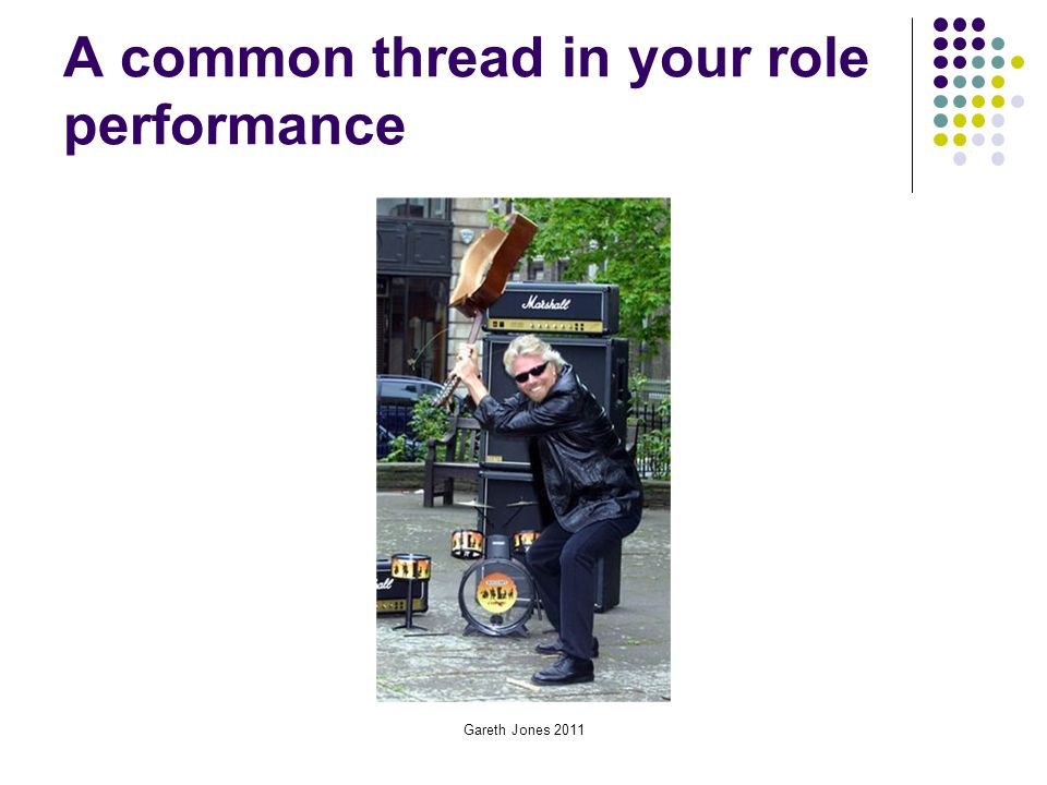 A common thread in your role performance