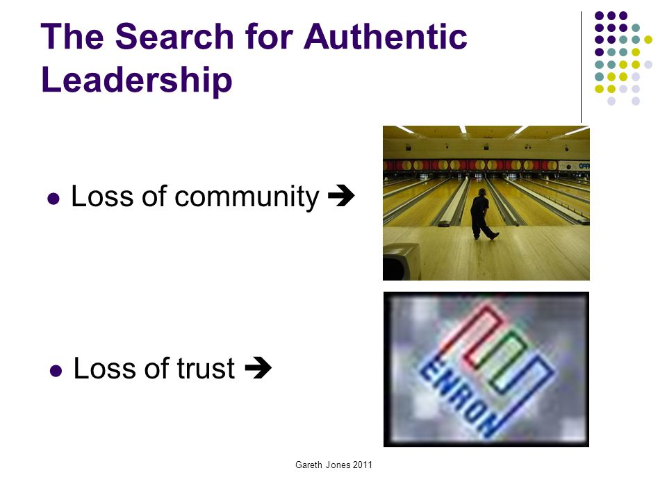 The Search for Authentic Leadership