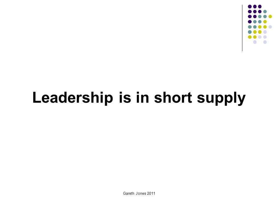 Leadership is in short supply