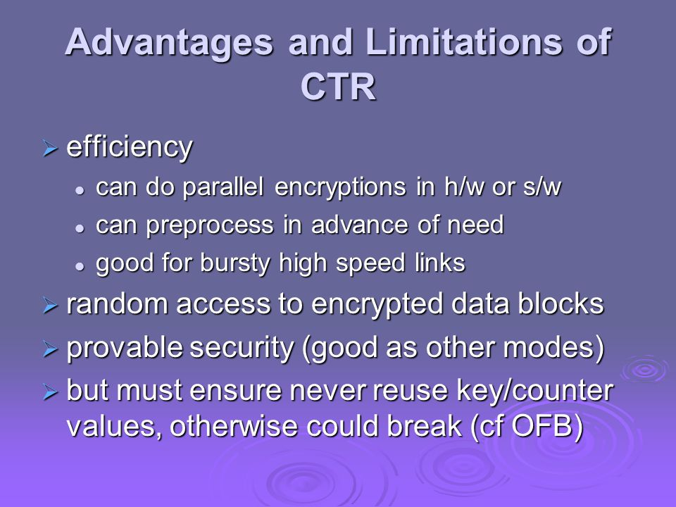 Advantages and Limitations of CTR
