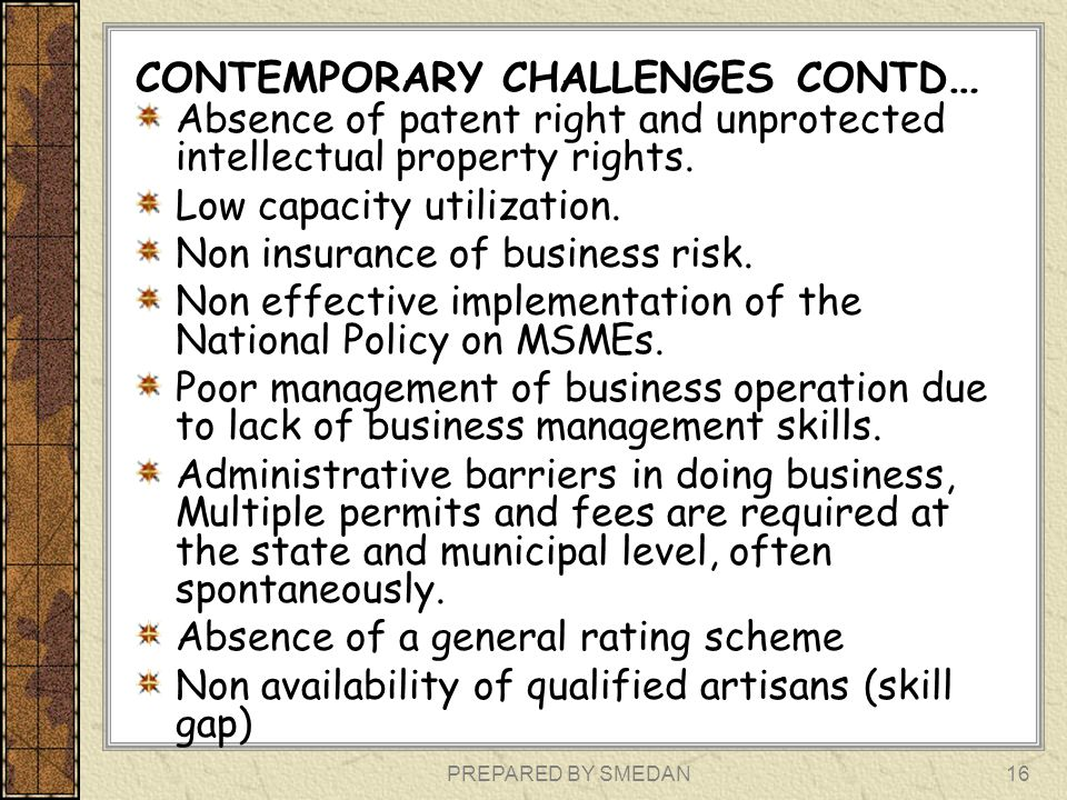CONTEMPORARY CHALLENGES CONTD…