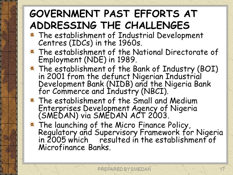 GOVERNMENT PAST EFFORTS AT ADDRESSING THE CHALLENGES