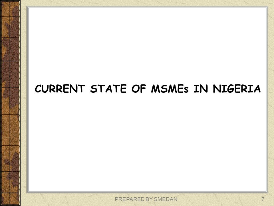 CURRENT STATE OF MSMEs IN NIGERIA