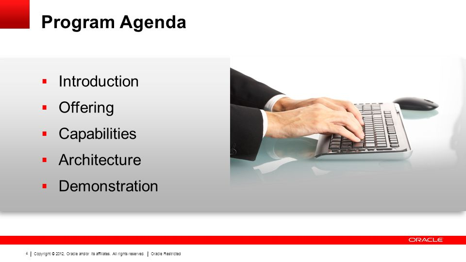 Program Agenda Introduction Offering Capabilities Architecture