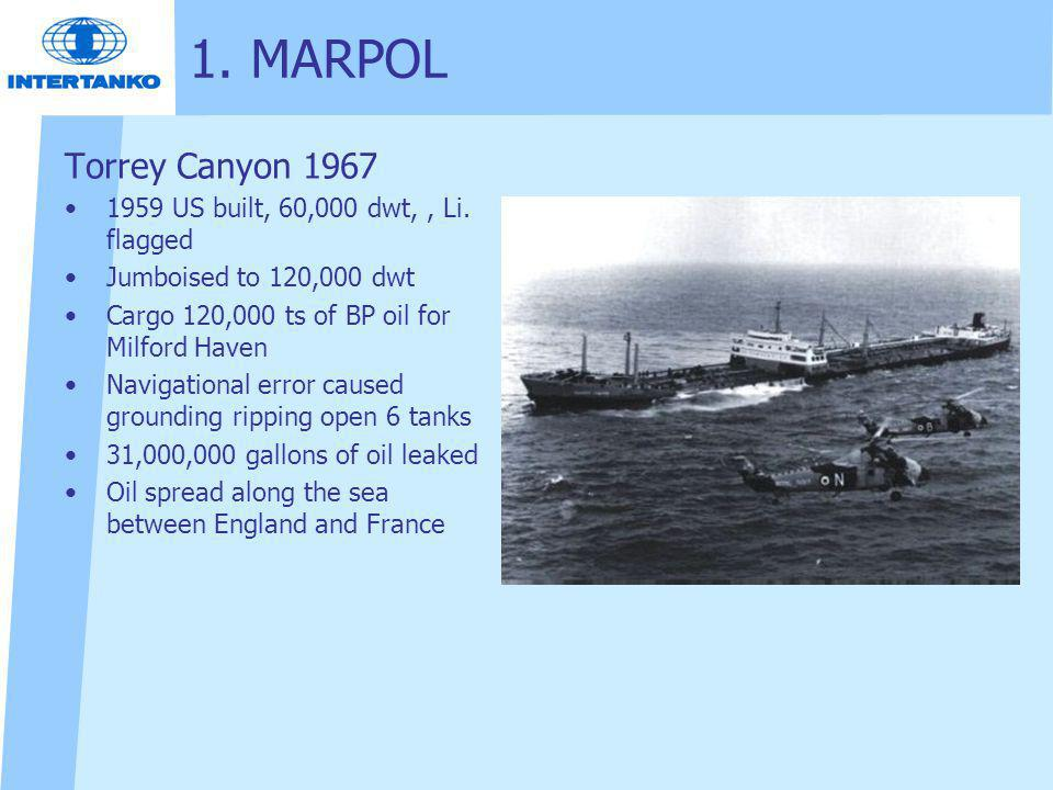 1. MARPOL Torrey Canyon 1967 1959 US built, 60,000 dwt, , Li. flagged