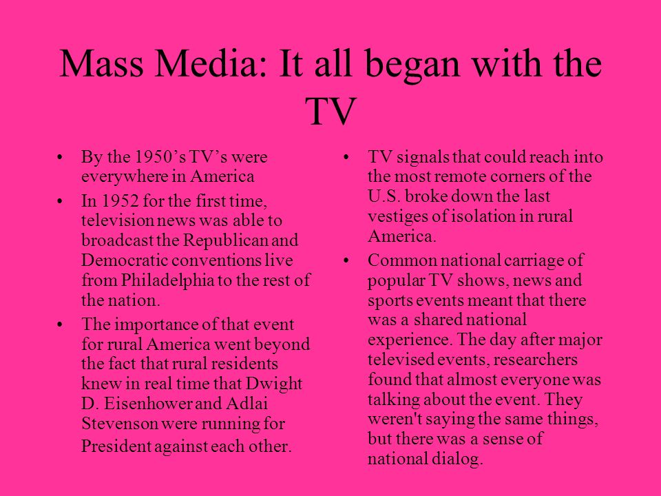 Mass Media: It all began with the TV