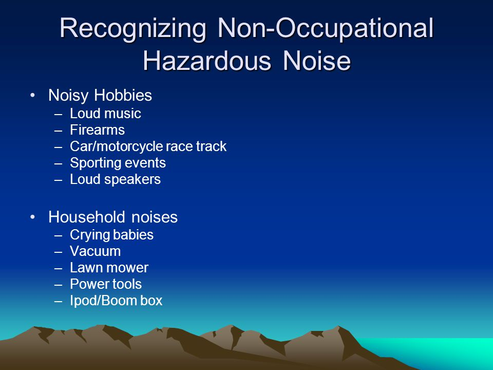 Recognizing Non-Occupational Hazardous Noise