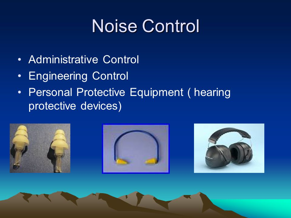 Noise Control Administrative Control Engineering Control