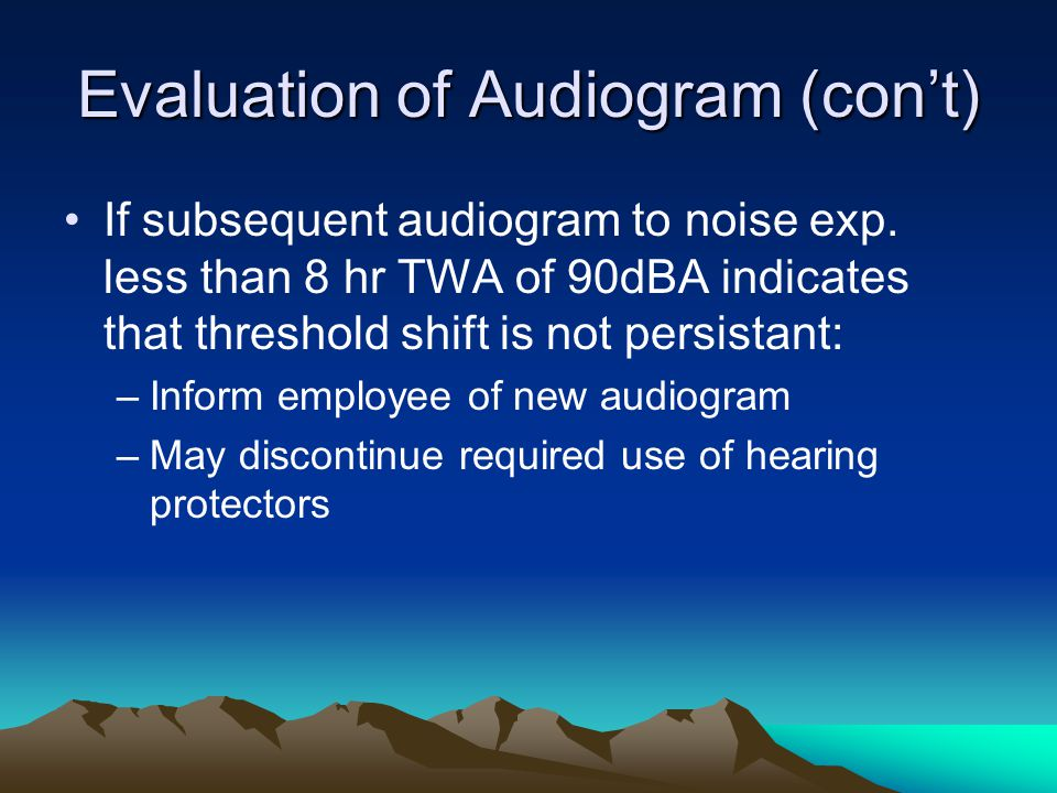 Evaluation of Audiogram (con't)