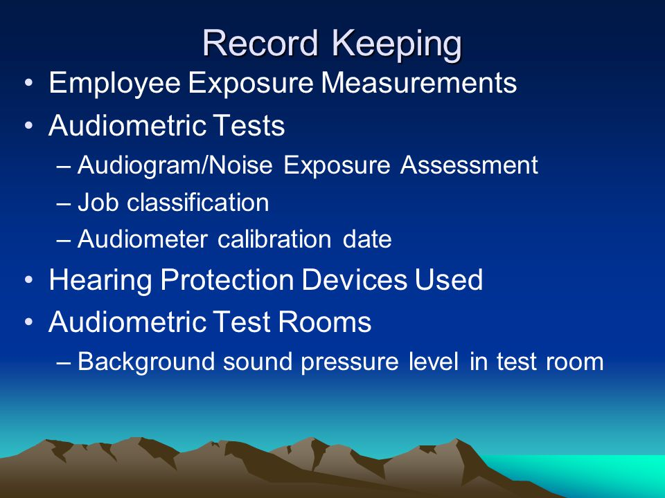 Record Keeping Employee Exposure Measurements Audiometric Tests