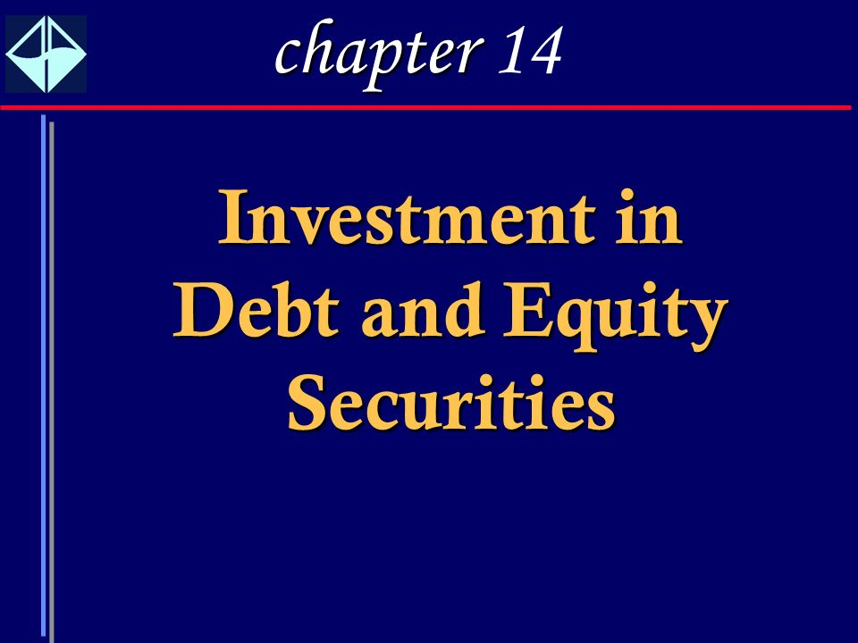 Investment in Debt and Equity Securities
