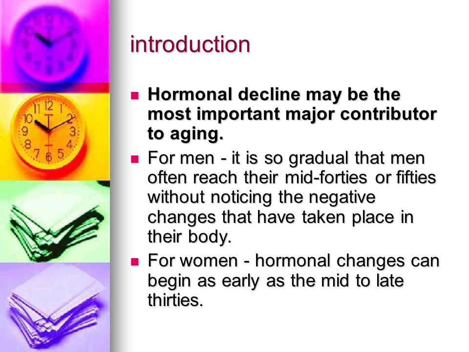 introduction Hormonal decline may be the most important major contributor to aging.