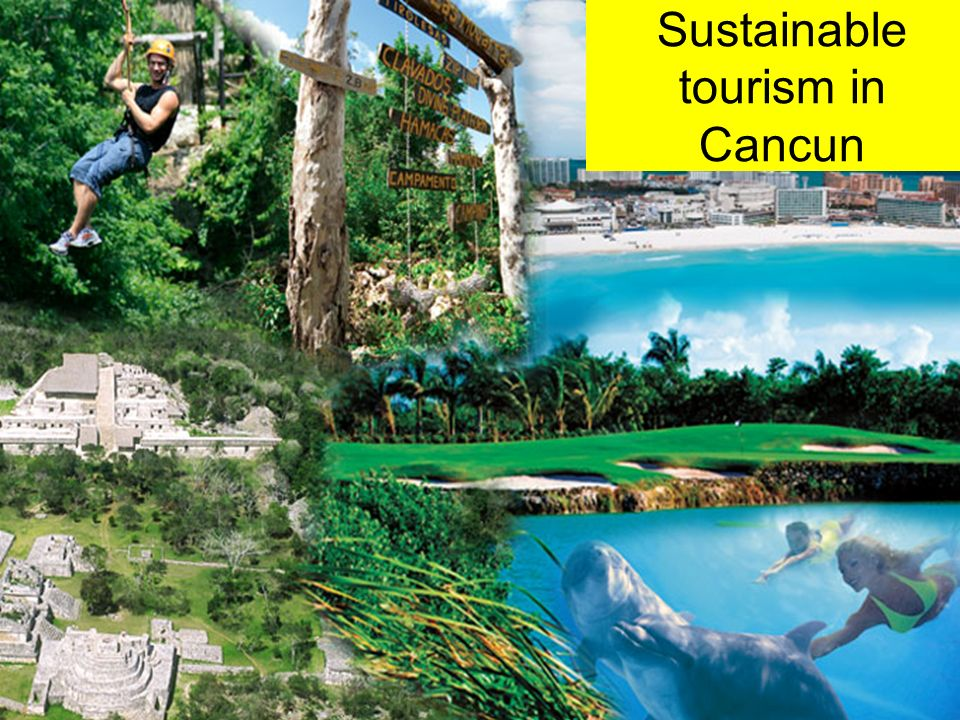 Sustainable tourism in Cancun