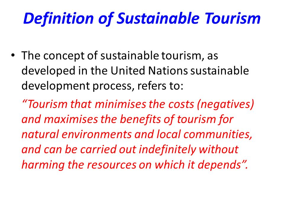 Definition of Sustainable Tourism