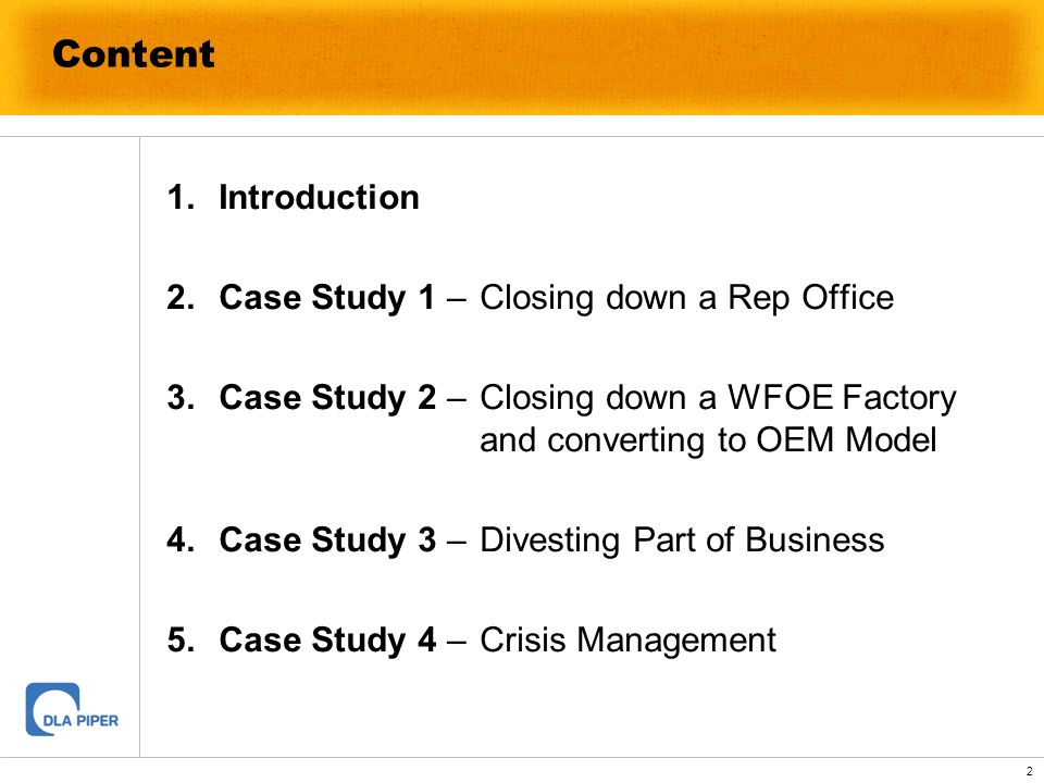 Content Introduction Case Study 1 – Closing down a Rep Office