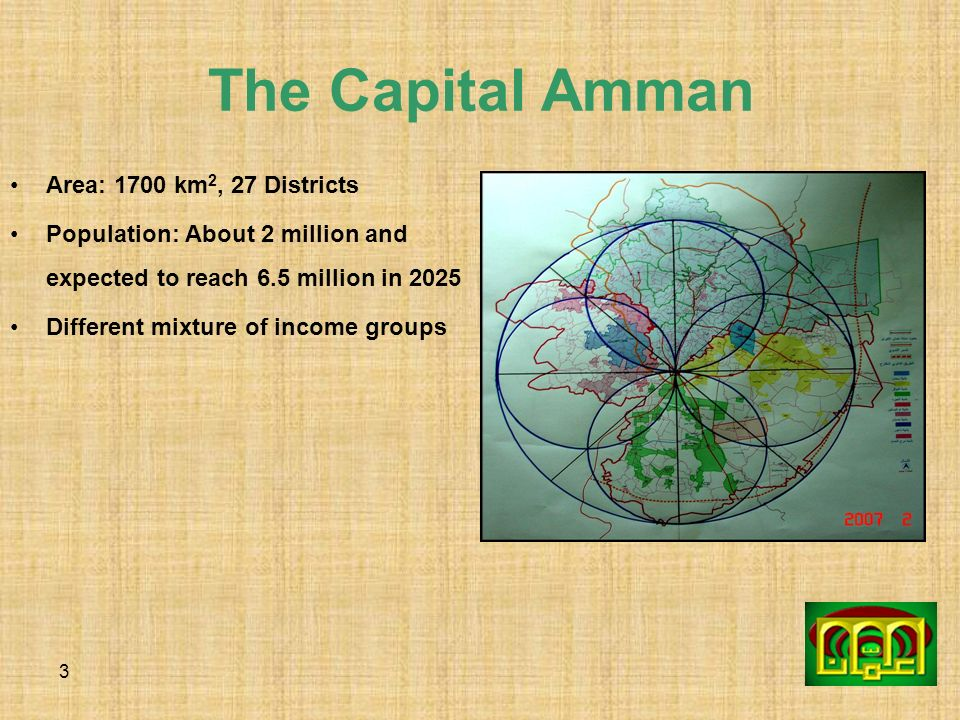 The Capital Amman Area: 1700 km2, 27 Districts
