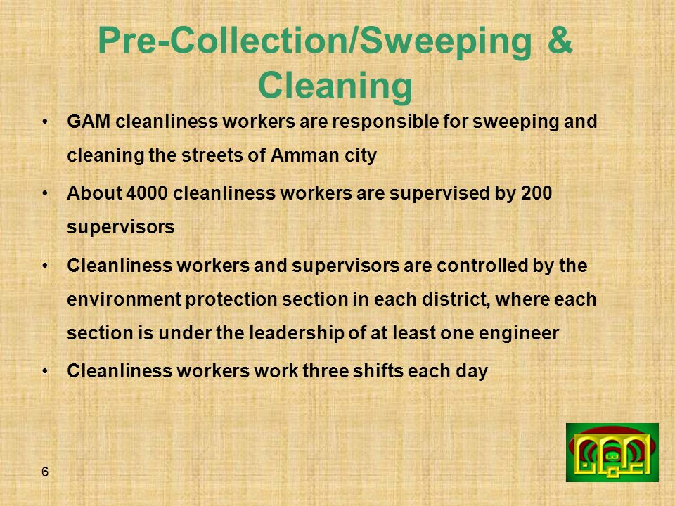 Pre-Collection/Sweeping & Cleaning