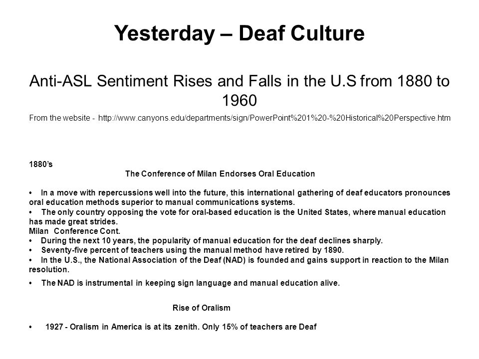 Yesterday – Deaf Culture