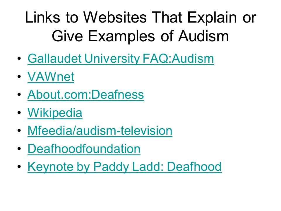 Links to Websites That Explain or Give Examples of Audism