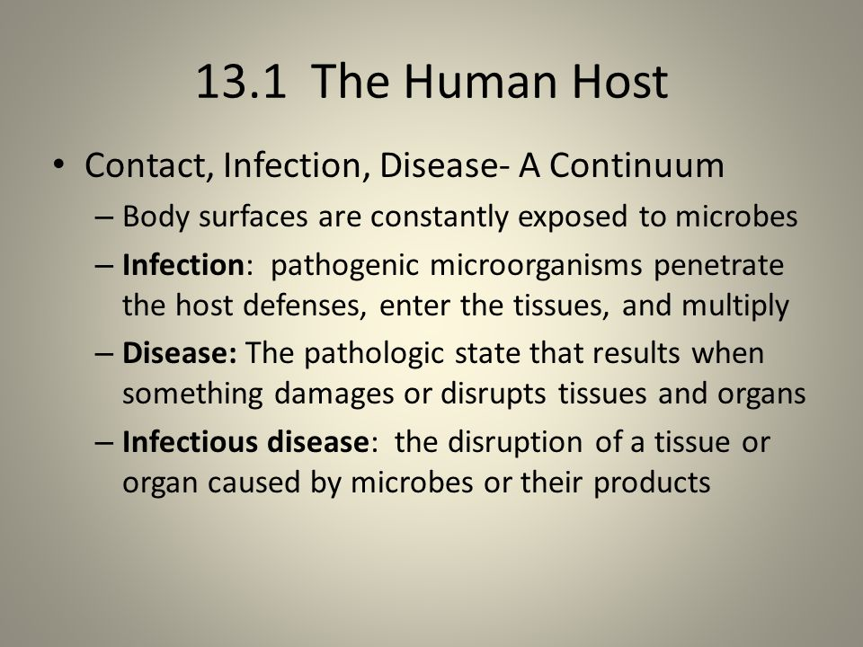 13.1 The Human Host Contact, Infection, Disease- A Continuum