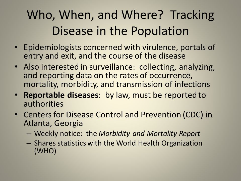 Who, When, and Where Tracking Disease in the Population