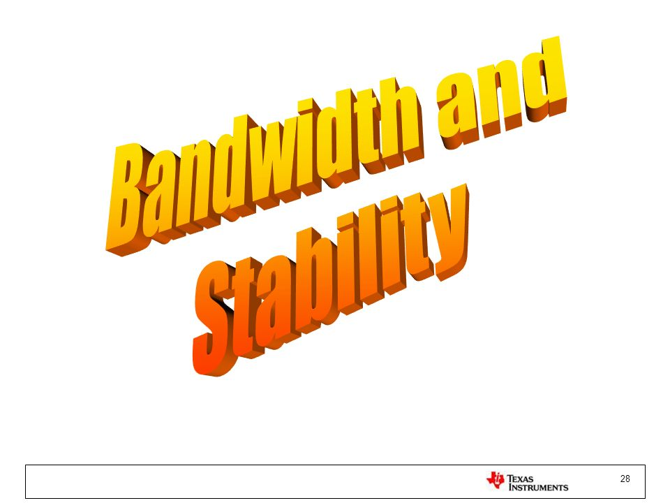 Bandwidth and Stability