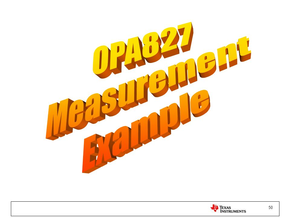 OPA827 Measurement Example