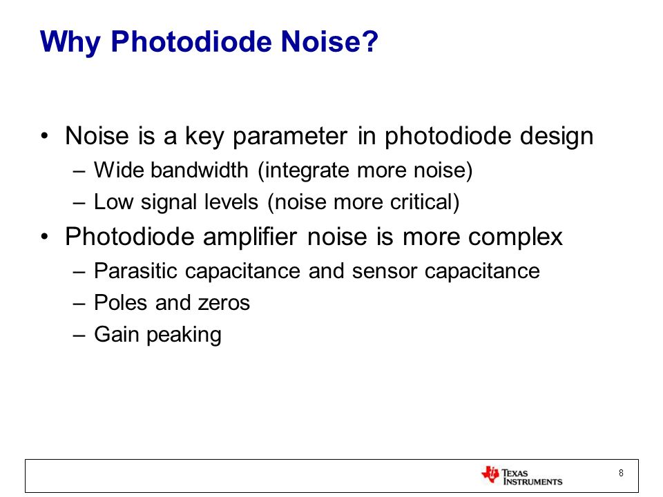 Why Photodiode Noise Noise is a key parameter in photodiode design