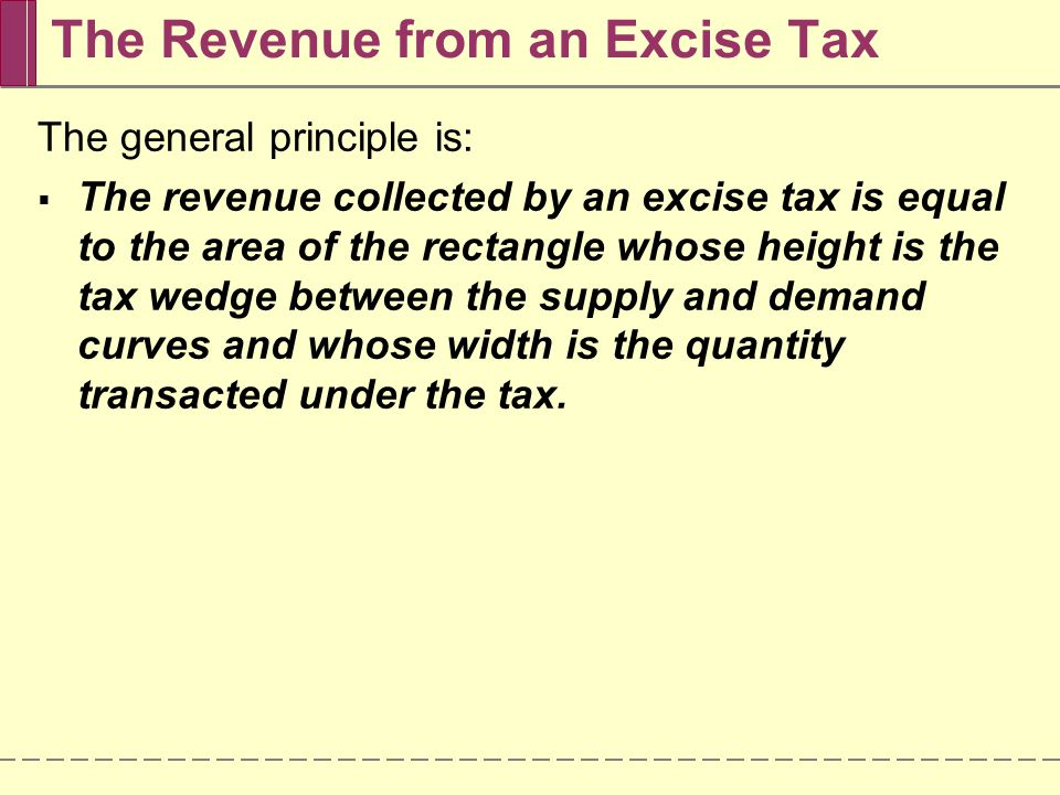 The Revenue from an Excise Tax