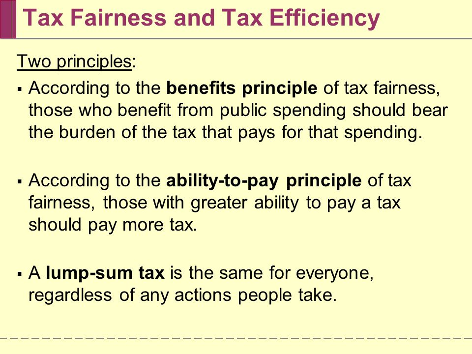 Tax Fairness and Tax Efficiency