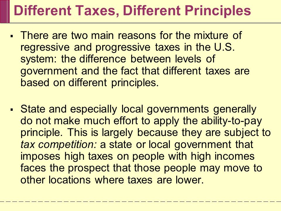 Different Taxes, Different Principles