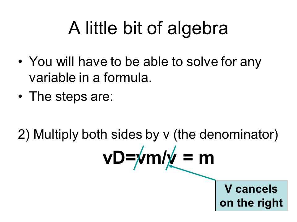 A little bit of algebra vD=vm/v = m