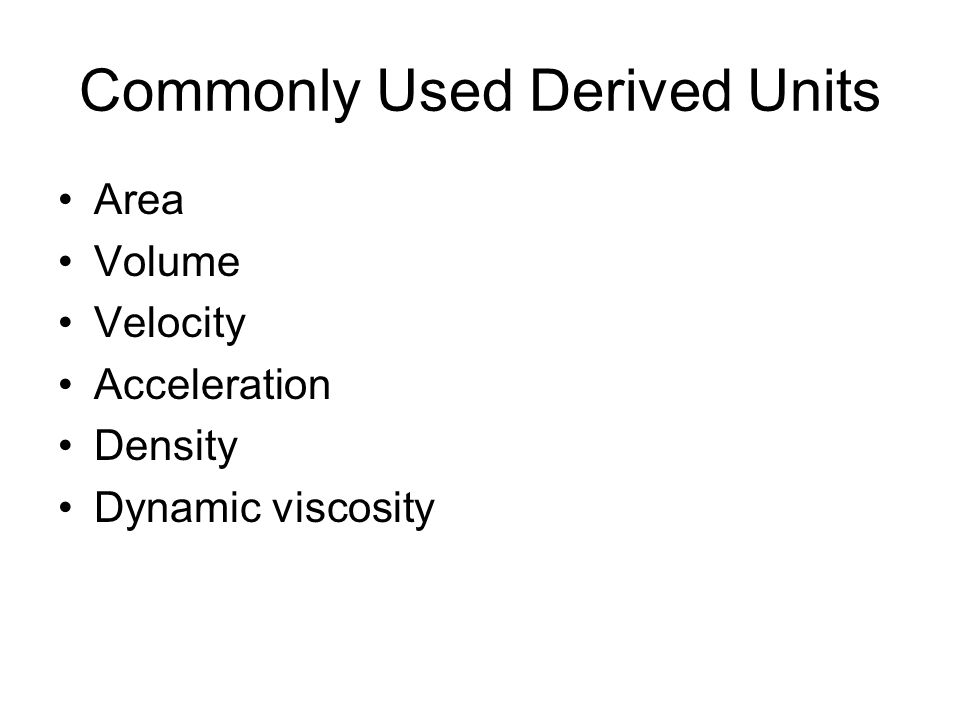 Commonly Used Derived Units