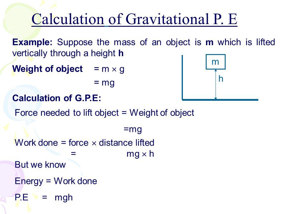 Calculation of Gravitational P. E