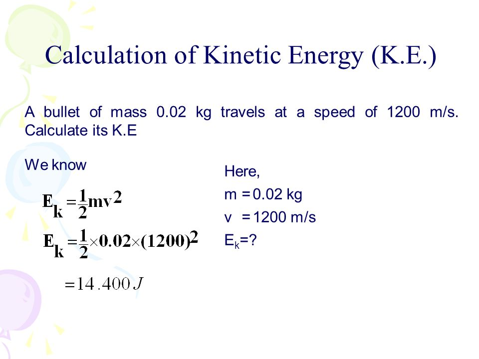 Calculation of Kinetic Energy (K.E.)