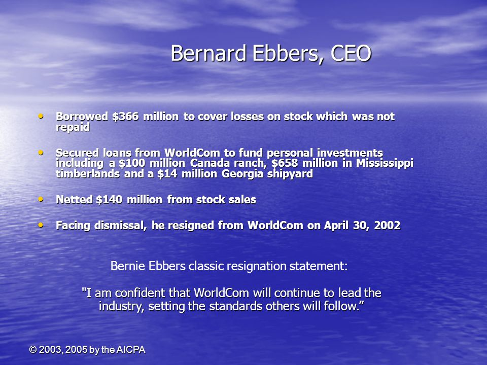 Bernard Ebbers, CEO Bernie Ebbers classic resignation statement: