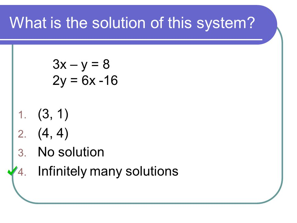 What is the solution of this system