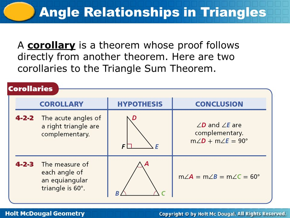 A corollary is a theorem whose proof follows directly from another theorem.
